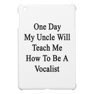 1日Teach Me How Vocalisがある私の叔父さん iPad Mini Case