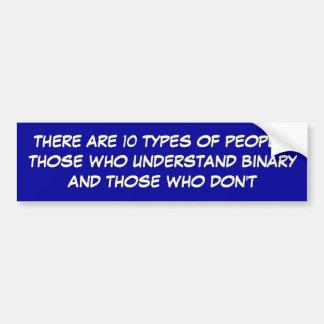 10のタイプの人々があります: 人WHO UNDERSTA… バンパーステッカー