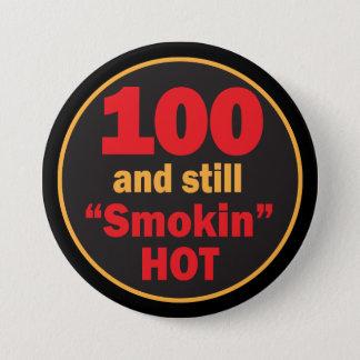 100およびまだSmokin熱い|の100th誕生日 缶バッジ