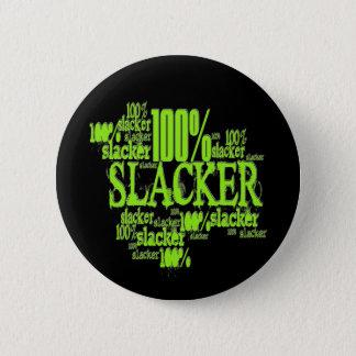 100%の怠け者-ボタン 5.7CM 丸型バッジ