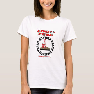 100%の純粋な油田の屑、油田の妻のTシャツ、 Tシャツ