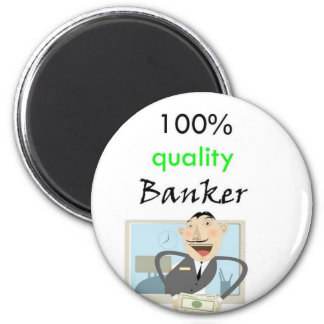 100%年の質の銀行家 マグネット