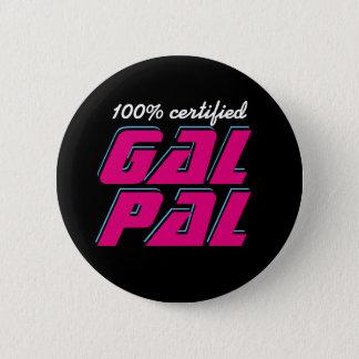 100%証明されたGalの友達 5.7cm 丸型バッジ
