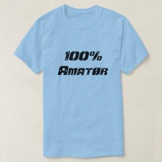 100% Amatør  100%のアマチュア Tシャツ