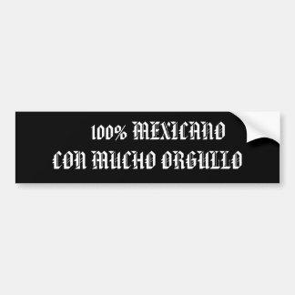 100% MEXICANOの詐欺MUCHO ORGULLO バンパーステッカー