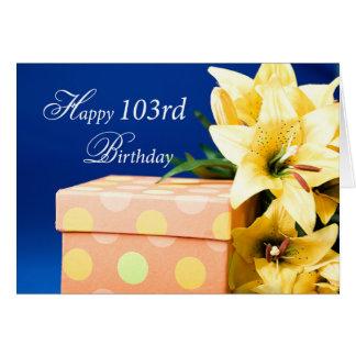 103歳の誕生日プレゼントおよびユリ カード