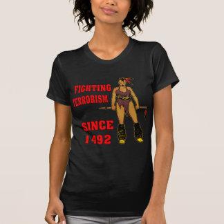 1492年以来のインドの女の子の戦いのテロリズム Tシャツ