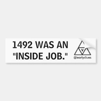 """「1492年""""は中仕事""""」バンパーステッカーでした バンパーステッカー"""