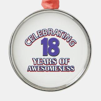 18年間のawesomenessを祝うこと メタルオーナメント