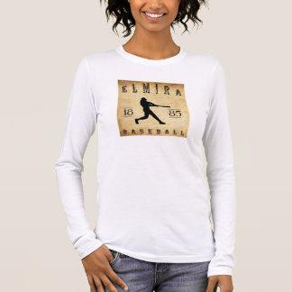 1885年のエルマイラニューヨークの野球 長袖Tシャツ