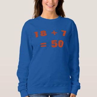 18 + 7 = 50 スウェットシャツ