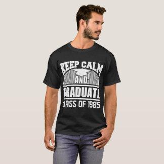 1985年の穏やかな、大学院のクラスを保って下さい Tシャツ