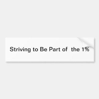 1%の部分があるように努力 バンパーステッカー