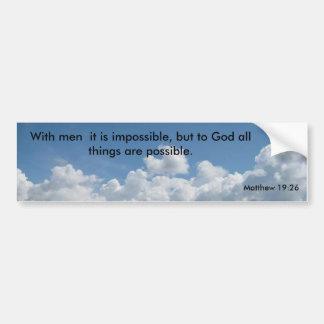 1. 人が付いている今日雲、それは不可能、Bu…です バンパーステッカー
