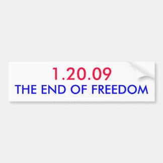 1.20.09、自由の終わり バンパーステッカー