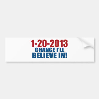 1-20-2013変更は信じます バンパーステッカー