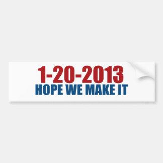 1-20-2013希望私達はそれを作ります バンパーステッカー