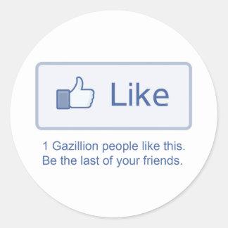 1 Gazillionは好みます ラウンドシール