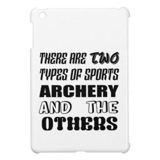 2つのタイプのスポーツのアーチェリーおよび他があります iPad MINIケース