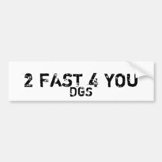 2速く4のDGS バンパーステッカー