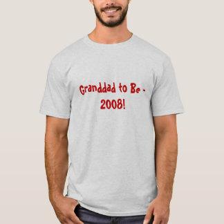 - 2008年がある祖父! Tシャツ