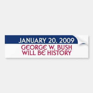2009年1月20日-ジョージ・w・ブッシュは歴史です バンパーステッカー