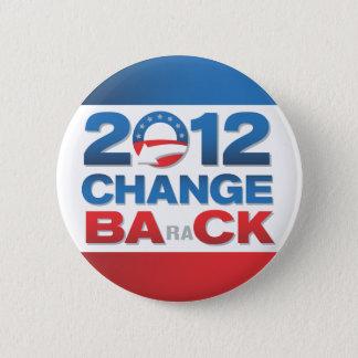 2012の変更の政治ボタン 5.7CM 丸型バッジ