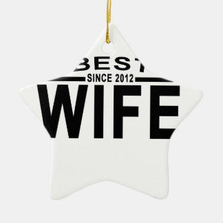 2012 Tshirt.png以来の最も最高のな妻 セラミックオーナメント