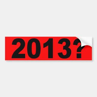 2013年か。 バンパーステッカー