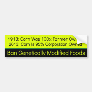 2013年のGMOのトウモロコシ対1913年 バンパーステッカー