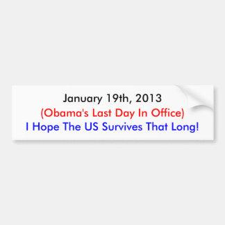 2013年1月19日、オバマの最後の日 バンパーステッカー