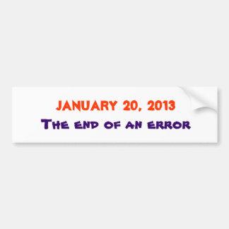 2013年1月20日、間違いの終わり バンパーステッカー