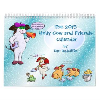2015年のヒイラギ牛および友人のカレンダー カレンダー