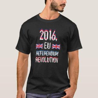 2016ヨーロッパ人の国民投票の改革 Tシャツ