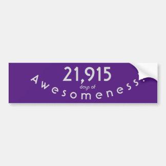 21,915日のAwesomenessの誕生日を祝うこと バンパーステッカー