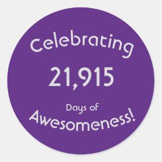 21,915日のAwesomenessの誕生日を祝うこと ラウンドシール