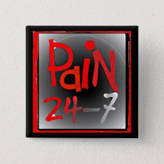 24/7のボタンのバッジ-慢性の見えない病気--を苦しめて下さい 5.1CM 正方形バッジ
