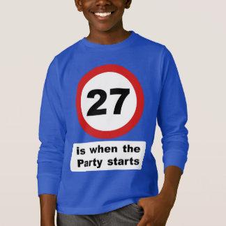 27はパーティーが始まるときです Tシャツ