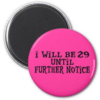 29はそれ以上の通知を耕します マグネット