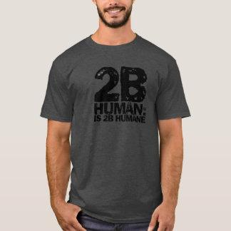 2bhumanは慈悲深い2bです tシャツ