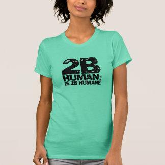 2bHumaneは慈悲深い2bです Tシャツ