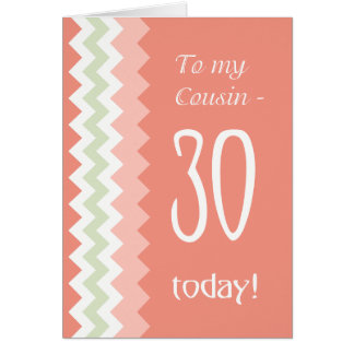 30th Birthday for Cousin, Coral, Mint Chevrons カード