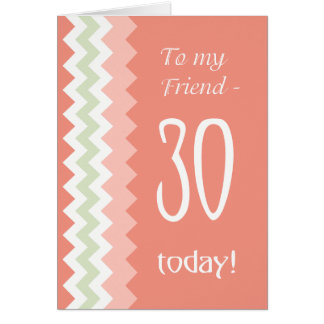30th Birthday for Friend, Coral, Mint Chevrons カード