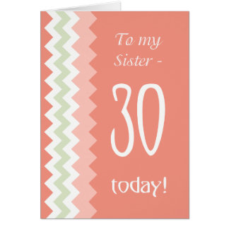 30th Birthday for Sister, Coral, Mint Chevrons カード
