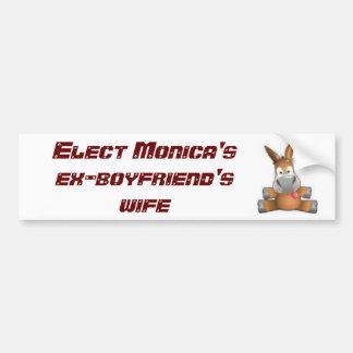 3466028847は、モニカの元ボーイフレンドの妻を選びます バンパーステッカー