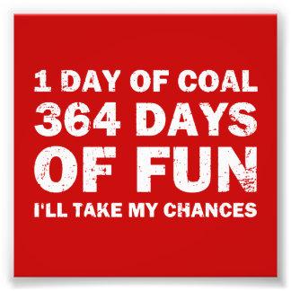 364日のおもしろい対クリスマスの石炭 フォトプリント