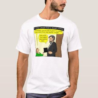 381 Abeリンカーンはユダヤ人の母-漫画--を必要としました Tシャツ