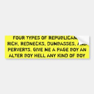 4つのタイプの共和党員、金持ち、レッドネック、ばか… バンパーステッカー