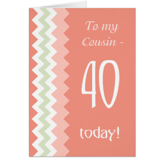 40th Birthday for Cousin, Coral, Mint Chevrons カード