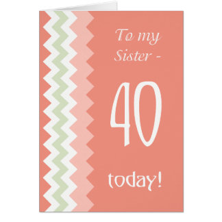 40th Birthday for Sister, Coral, Mint Chevrons カード